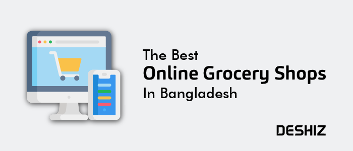 The 9 Best Online Grocery Shops In Bangladesh